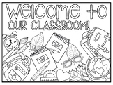 Welcome to Our Classroom Coloring Sheet