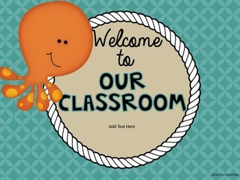 Welcome to Our Classroom editable PowerPoint