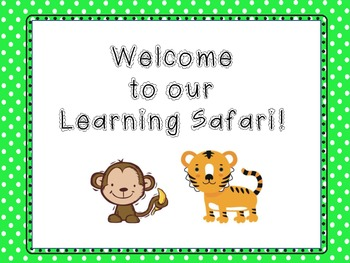 Welcome to Our Learning Safari Sign--FREEBIE!