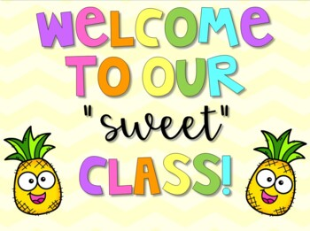 "Welcome to Our ""Sweet"" Class Sign - Pineapple Theme"