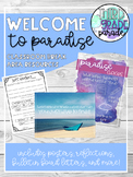 Welcome to Paradise: Classroom Break Area Resources