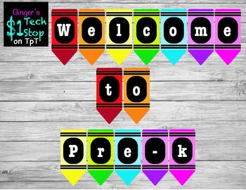 Crayon * Welcome to Pre-K * Banner