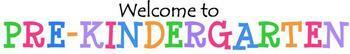 Welcome to Pre-Kindergarten Banner