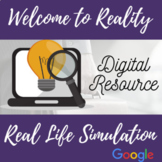 Welcome to Reality - Budget Simulation Activity- Completely Digital