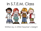 Welcome to STEM Class Picture Book - In STEM Class Book