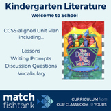 Welcome to School | Kindergarten Fiction | Unit | Lessons