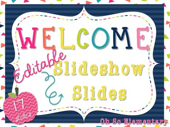 Welcome to School Slideshow {Editable w/ 5 Blank!}