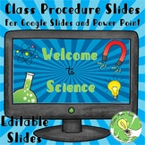 Welcome to Science - Classroom Procedure Editable Slides- Physical Science Theme