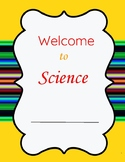 Welcome to Science/Start of the Year Unit/Getting Started