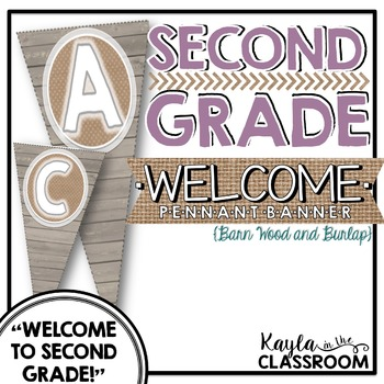 Welcome to Second Grade Pennant Banner [Barn Wood & Burlap]