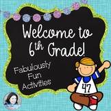 Welcome to Sixth Grade: Fabulously Fun Activities for the First Week of School
