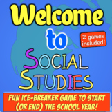 Welcome to Social Studies! Two fun classroom icebreakers for history class!