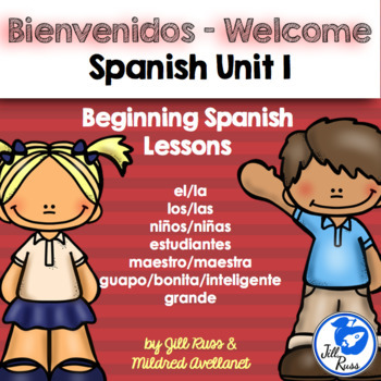 Welcome to Spanish: Bienvenidos Beginning Spanish Lessons for Elementary