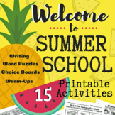 Welcome to Summer School!  15 Printable Activities (Mid/Up