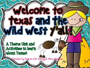 Welcome to Texas and the Wild West Y'all Unit