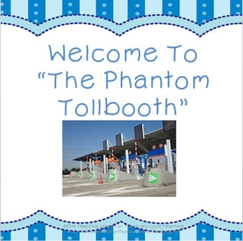"Welcome to ""The Phantom Tollbooth"""