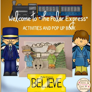 """Welcome to """"The Polar Express"""": Activities and Pop Up Book"""