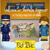 "Welcome to ""The Polar Express"": Activities and Pop Up Book"
