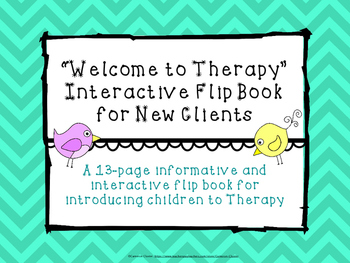 Welcome to Therapy Interactive Flip Book for New Clients