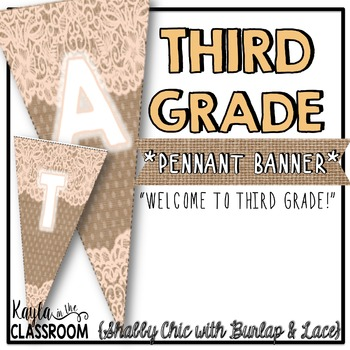 Welcome to Third Grade Pennant Banner [Shabby Chic/Rustic]