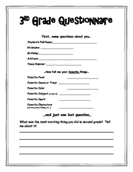 Welcome to Third Grade Questionnaire.  Beginning of the school year