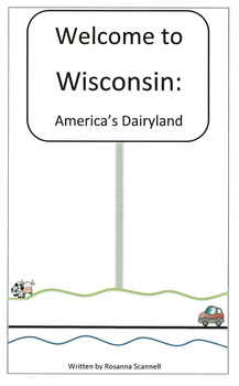 Welcome to Wisconsin Booklets - Three Reading Levels - State Report Resource
