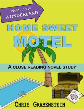 Welcome to Wonderland: Home Sweet Motel by Chris Grabenstein, Book Study