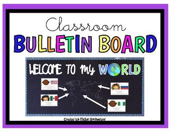 Welcome to my World (Bulletin Board Kit)