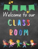 Welcome to our Classroom Poster Superhero Theme