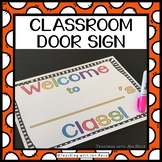 Free Downloads - Welcome to (teacher's name)'s Classroom Door Poster!