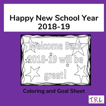 First Day of School Coloring Sheet for 18-19 school year