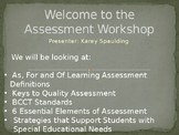 Welcome to the Assessment Workshop