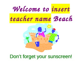 Welcome to the Beach- beach week sign