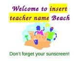 Welcome to the Beach- beach week sign