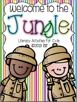 Welcome to the Jungle: Literacy Activities for C+le