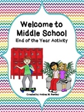 End of the Year Activity: Welcome to the Middle School