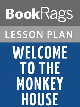 Welcome to the Monkey House Lesson Plans