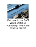 Welcome to the SAFE World of Online Publishing:  PREP and STRESS FREE