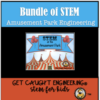 STEM Carnival! A Bundle of Amusement Park Engineering
