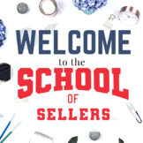 Welcome to the School of Sellers!