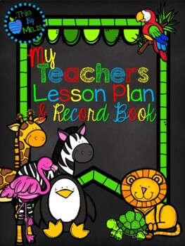 Welcome to the Zoo: Teacher Planbook 2017-2018