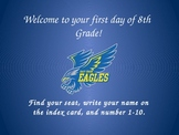 Welcome to your first day of --- Grade!