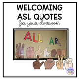 Welcoming ASL Quotes for Your Classroom