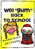 "Back to School Wel""gum"" Bulletin Board Writing and Display Set"