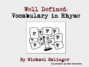 Well Defined - Vocabulary in Rhyme - a Heads Up book by Michael Salinger