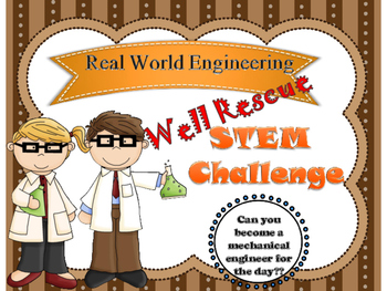 Well Rescue STEM challenge