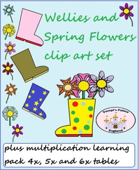 Wellies & Spring/Easter Flowers Clip Art Set plus Multiplication Learning Pack