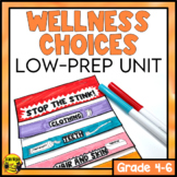 Wellness and Healthy Choices Unit