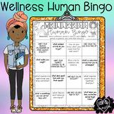 Wellness Human Bingo:  Ice Breaker for Students or Staff