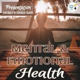 Mental and Emotional Health Presentation - Editable in Google Slides!
